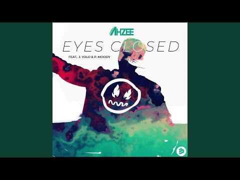 Eyes Closed (Original Mix) feat. J. Yolo & P. Moody