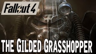 Fallout 4 The Disappearing The Gilded Grasshopper Quest