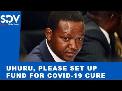 Mutua tells Uhuru to set up COVID-19 research fund, says it's the only way to defeat pandemic