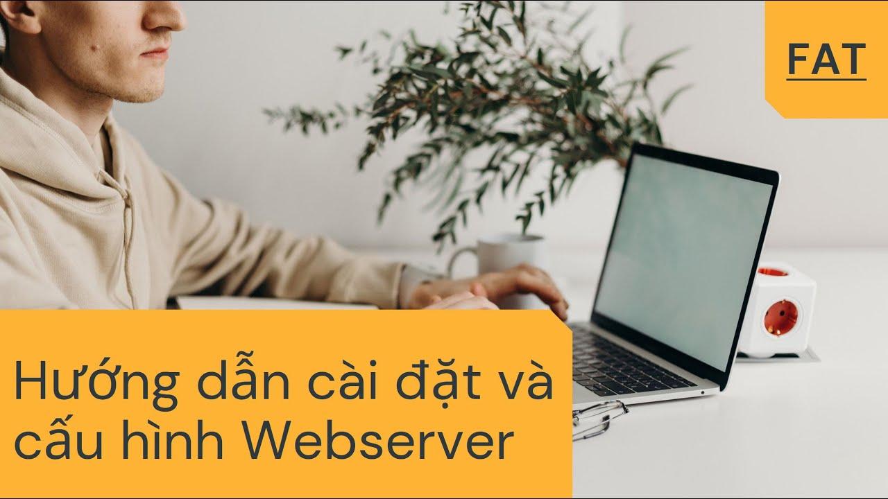 Cài đặt và cấu hình Web Server IIS, PHP, MYSQL trên Windows Server 2012 R2 - Lâm Phan