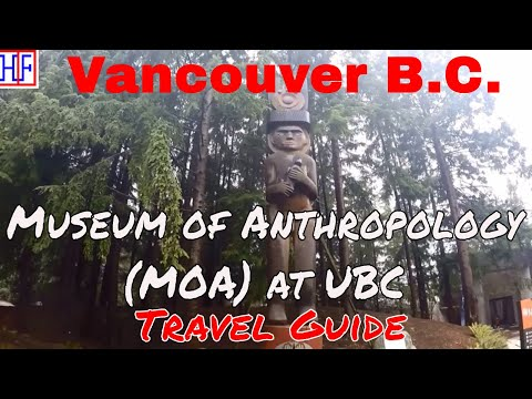 Vancouver | Museum of Anthropology (MOA) at UBC | Tourist Attraction | Episode# 8