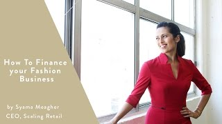 How To Finance Your Fashion Business