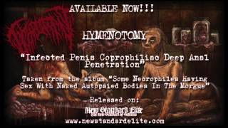 """Hymenotomy - """"Infected Penis Copro…"""" (Some Necrophiles Having Sex… 2015 