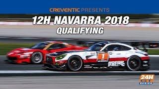 Hankook 12H NAVARRA 2018 - Qualifying