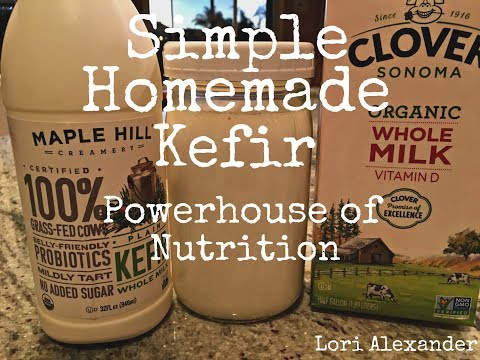 Simple Homemade Kefir - Powerhouse Full Of Nutrition!