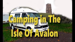 NEW - Camping in The Isle Of Avalon - Glastonbury - PART 1