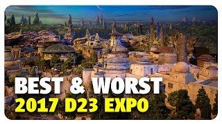 BEST & WORST of 2017 D23 Expo | Best & Worst | 07/16/17