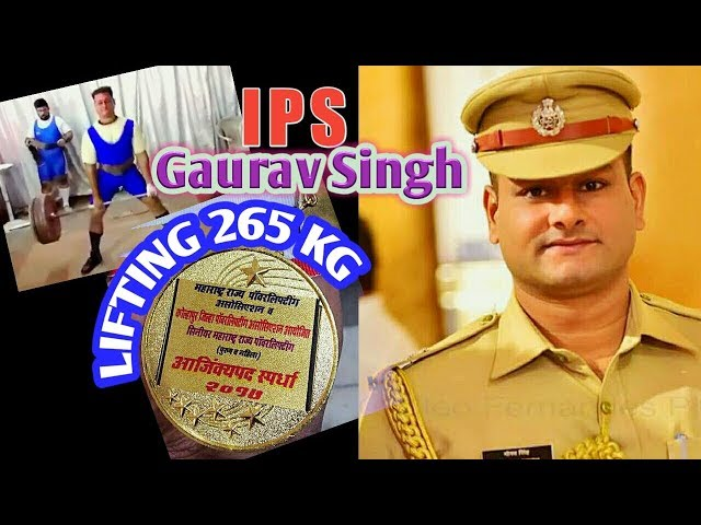 IPS Gaurav Singh preparing for NATIONAL by lifting 265 KG weight must watch