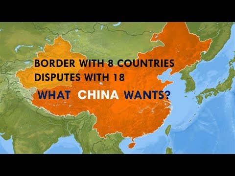 CHINA claim's :  Imperialism or Expansionist Designs | 8 Borders but 18 issue