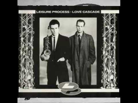 Leisure Process  - Love Cascade (extended)