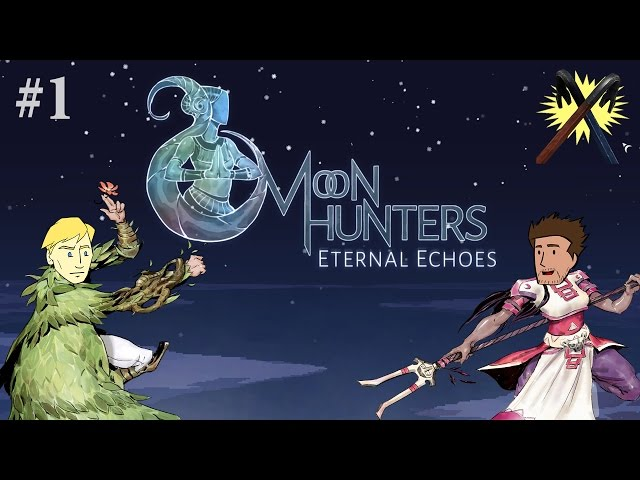 Moon Hunters - The Most Handsome