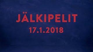 Jälkipelit (17.1.2018) Jere Karlsson ja Mikke Levo