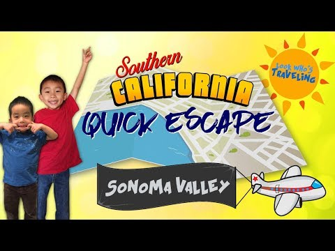 Best things to do in Sonoma Valley, California (SoCal Quick Escape): Travel with Kids