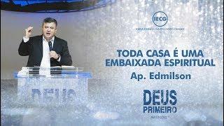 Culto de Celebração - Toda Casa é uma Embaixada Espiritual - 10h - Ap. Edmilson - IECG