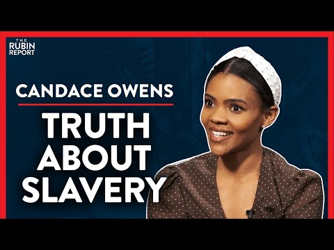 Slavery: The Details They Don't Teach You In School (Pt.3) | Candace Owens | POLITICS | Rubin Report