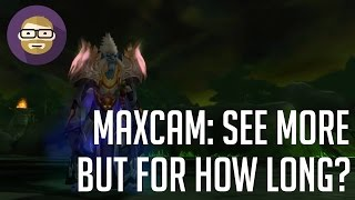 MaxCam: the answer to camera distance, for now! (World of Warcraft Legion)
