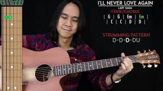 I'll Never Love Again Guitar Cover Acoustic - Lady Gaga  🎸 |Tabs + Chords|