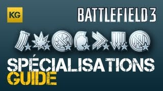 Guide - Spécialisations (Battlefield 3 Gameplay/Commentary)