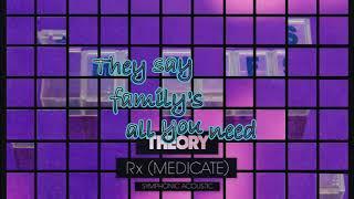 RX (Medicate)  Acoustic - Theory of a Deadman Lyrics