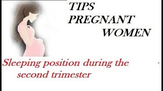 Sleeping position during the second trimester