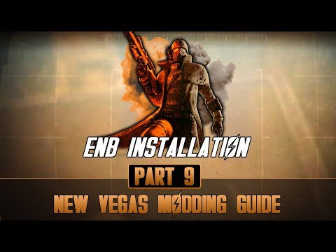 how-to-mod-fallout-new-vegas-#9-|-enb-installation