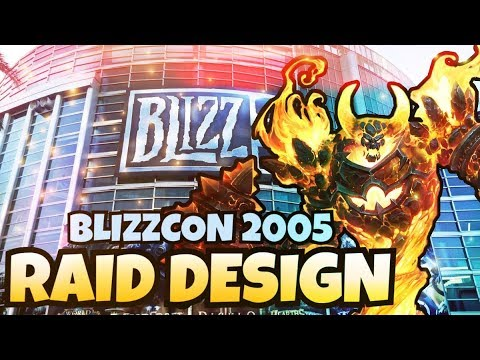 Blizzcon 2005 Highlights - Raid Design Panel Breakdown | Classic WoW