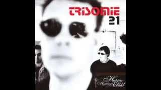 Trisomie 21 - No Search for Us