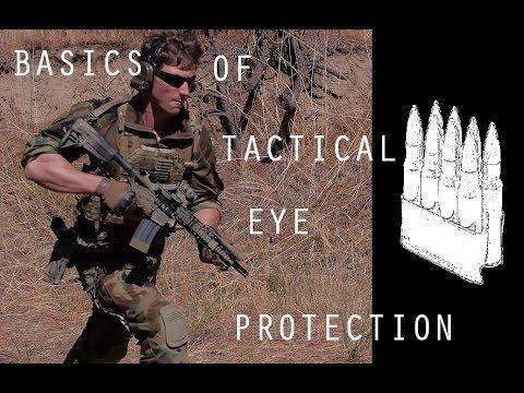 Basics of Tactical Eye Protection (Smith Elite, Oakley, Revision, Gatorz)