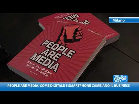 People are media, come digitale e smartphone cambiano il business
