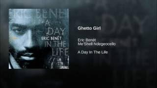 Ghetto Girl