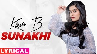 Sunakhi (Lyrical) | Kaur B | Desi Crew | Latest Punjabi Songs 2019 | Speed Records