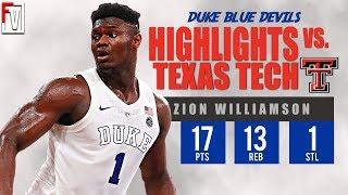 Zion Williamson Duke vs Texas Tech - Highlights | 12.20.18 | 17 Pts, Fouls Out!
