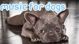 NEW Calming Music for Dogs and Puppies! Relax Your Dog with Music! [2018]