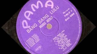 Bang Bang Lulu -- various artists -- pama 04( full album )1968