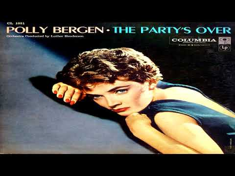 Polly Bergen -The Party´s Over  GMB