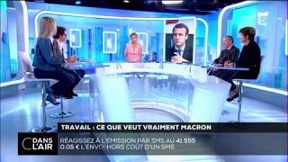 Travail : ce que veut vraiment Macron #cdanslair 07.06.2017