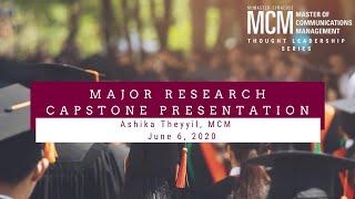 Capstone Presentation: Ashika Theyyil, MCM on Excellence in Digital Storytelling.