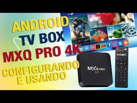 CONFIGURANDO QUALQUER MXQ 4k DO ZERO