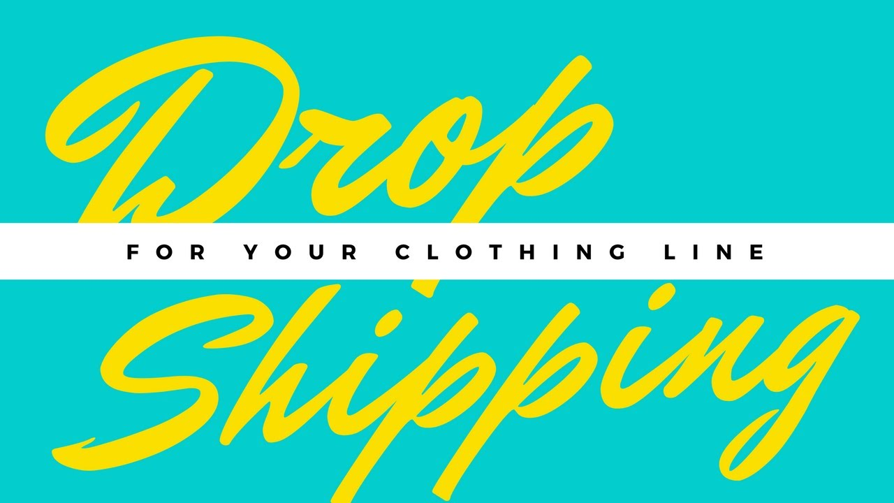 Drop Shipping For Your Clothing Line