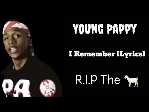 Young Pappy - I Remember (Official Lyric Video)