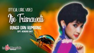 Download Itje Trisnawati - Bunga Dan Kumbang (Official Lyric Video)