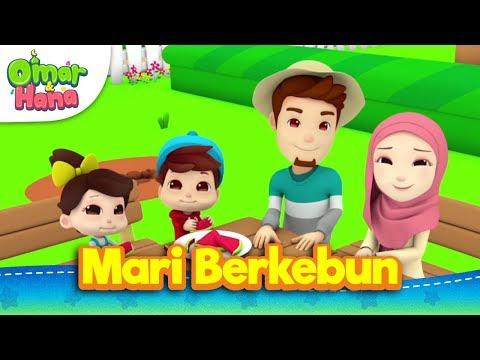 Lagu Kanak-Kanak Islam | Mari Berkebun | Omar & Hana