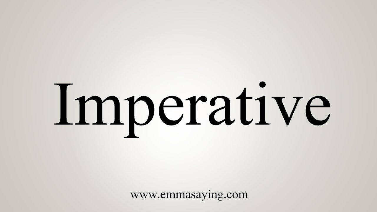 How To Say Imperative