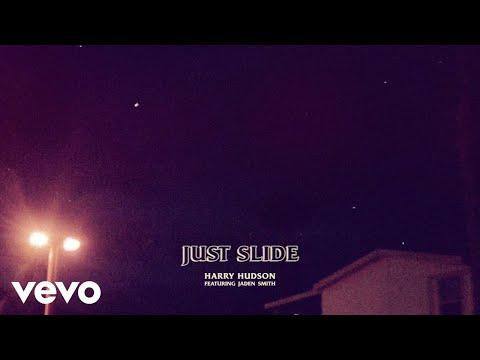 Harry Hudson – Just Slide ft. Jaden Smith