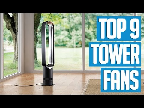 9 Best Tower Fans 2017