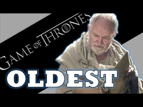 Game Of Thrones  Top 5 OLDEST Characters in A Song of Ice & Fire