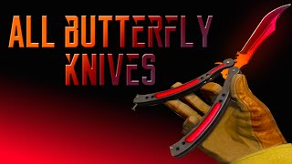 All Butterfly Knives With All Skins in CS:GO