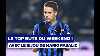 VIDEO: Top buts : Pasalic régale, Courtet sensationnel !