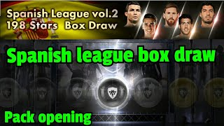 SPANISH league Vol. 2 198 Stars Box draw Pack opening  Pes 2018 Android/ios