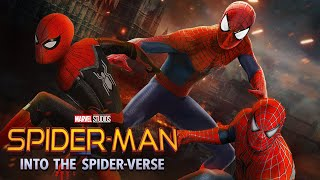 LIVE ACTION INTO THE SPIDER-VERSE Sony's Spider-Man Master Plan Revealed
